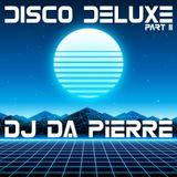 DISCO DELUXE II - DJ DA PIERRE