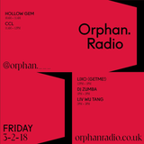 Lixo - Orphan Radio Mix | March 2nd