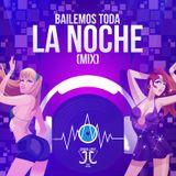 BAILEMOS TODA LA NOCHE MIX 2015 VOL 1 BY DJ JJ VEREAU