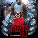 The Shadow Presents Urban Takeover Vol. 5 (Halloween Edition Oct. 31)