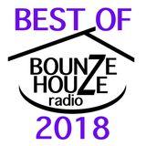 Bounze Houze Radio Episode 40 #Bestof2018 Trap / Hip Hop / Dub
