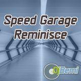 Speed Garage Reminisce