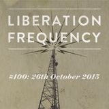 Liberation Frequency #100