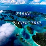 Sarke- Pacific Trip (Chillout Mix)