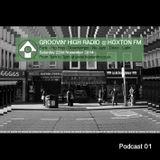 Groovin High Radio @ Hoxton FM #01