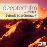 Deeptech.fm with Christauff - Episode 003
