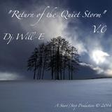 """Return of the Quiet Storm"" V.0"