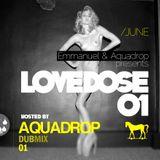 Aquadrop Pres. Lovedose 01