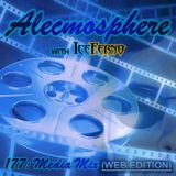 Alecmosphere 177: Media Mix with Iceferno (Web Edition)