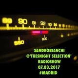 sandrobianchi @tuesnight selection radioshow march 2017