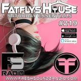 FatFlys House Podcast #219.  The Saturday Essentials