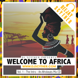 Welcome To Africa Vol1 - The Intro By @DJScyther