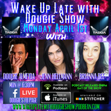 April 1, 2019 with Dougie Almeida, Jenn Hellman, & Brianna Bee