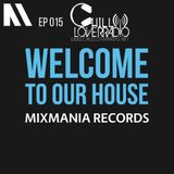 Welcome To Our House Mixmania Records EP 015