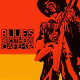The Blues Brothers Café # 32 Smokey Wilson/Bobby Womack/Dr. John/Lee Fields/Them/Christine Perfect