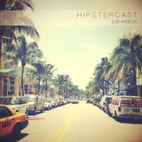 Hipstercast Los Angeles
