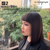 Buried Light w/ Ashtrejinkins & Elle Phan - 5th March 2019