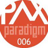 Paradigm 006 (Oct 14')