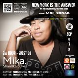 NEW YORK IS THE ANSWER - EPISODE 22 - GUEST DJ - SHAMIKA SANDERS