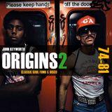 Origins 2 - House Music Pioneers (Classic Soul, Funk & Disco 1974-81)