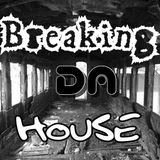 Breaking DA House Special Episode FUTURE PODCAST GUEST MIX 015 by DA BEAT