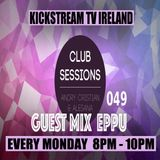 Andry Cristian & Alesana - Club Sessions Edition 049 Guest Mix EPPU[Clarisse Records] @KickStream TV