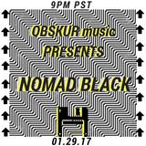 Obskur Radio - Episode 005 - Nomad Black [January 29, 2017]