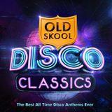 Old Skool Disco Classics Mix
