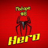 Hero - Mixtape#8