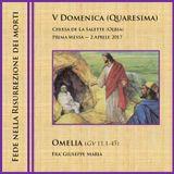 Omelia (Gv 11,1-45) - Prima Messa, V Domenica di Quaresima - Anno A (8m26s)