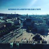 MatsGonzo Live @ Rooftop Pool Club, Clarion Hotel Post, Gothenburg, Sweden 5/7-18 Pt1