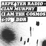 Repeater Radio W/ Cian Murphy (I Am the Cosmos) (22/01/2017)