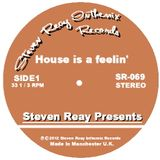 Steven Reay Presents, House is a feelin' SR069