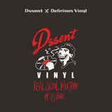 Dssent x Delicious Vinyl ~ Real Skool Offical Mix