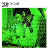 The Best of 2017 - Te Jodes y Bailas (National Edition)