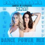 Bananarama - 2k15 Dance Power Mix [Mixed @ DJvADER]