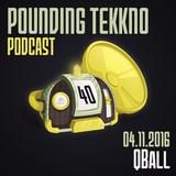 QBall - Pounding Tekkno Podcast #40