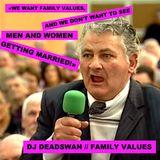 DJ DEADSWAN - FAMILY VALUES
