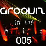 Grooviz In The Mix Episode 005