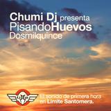 CHUMI DJ presenta PISANDO HUEVOS 2015