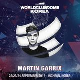 Martin Garrix - BigCityBeats World Club Dome Korea 2017