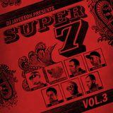 DJ Scene mix from Super 7 (Vol 3)