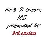 Back 2 Trance 185