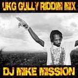 UKG (Gully Riddim Mix)