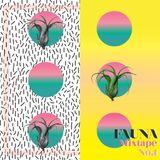 Mixtape Fauna No.1