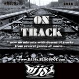 "DJ JS-1 ""ON TRACK"" Mix"