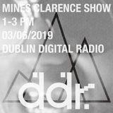 Mines Clarence Radio (03/06/19)