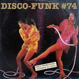 Disco-Funk Vol. 74