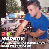 Markov @ Bladerunnaz Radio Show, RCKO.FM 08.04.2013