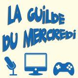 La Guilde du Mercredi 111 (S04E13) - Émission bilan 2015 + attentes 2016